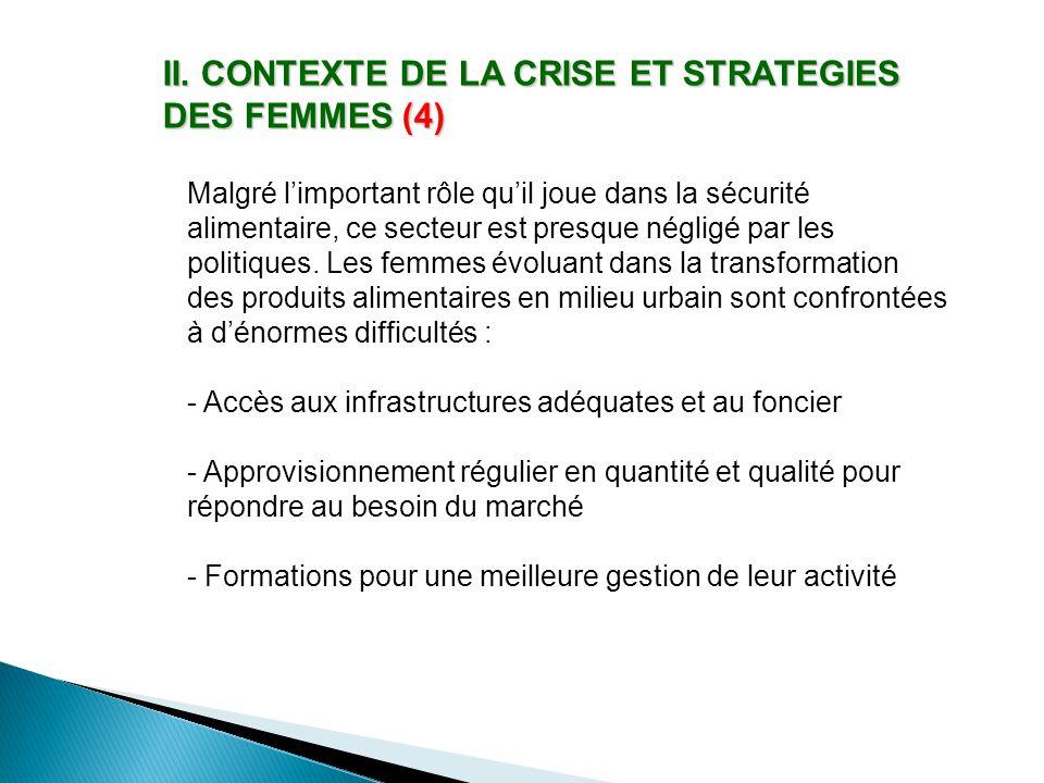 II. CONTEXTE DE LA CRISE ET STRATEGIES DES FEMMES (4)