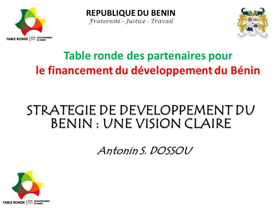 STRATEGIE DE DEVELOPPEMENT DU BENIN : UNE VISION CLAIRE