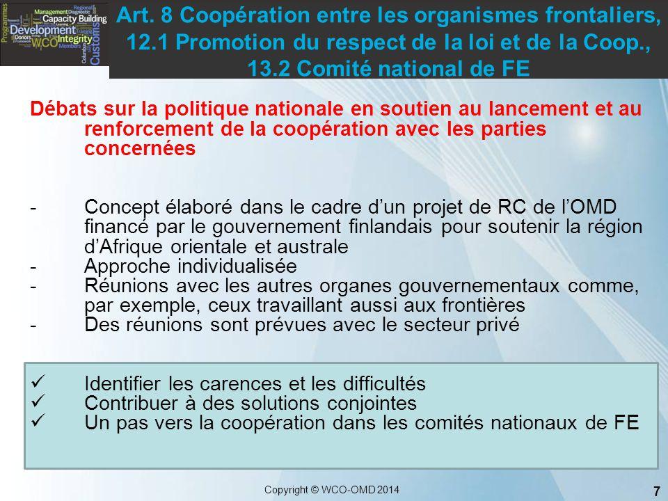 Art. 8 Coopération entre les organismes frontaliers, 12