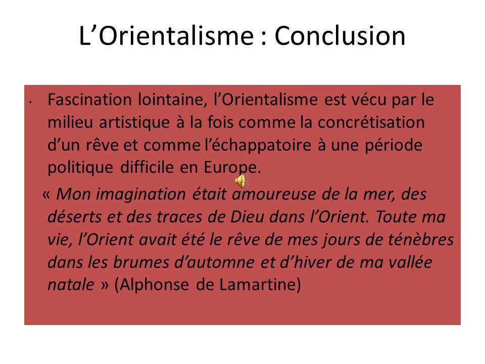L'Orientalisme : Conclusion
