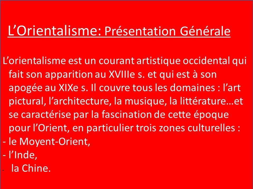 L'Orientalisme : présentation générale
