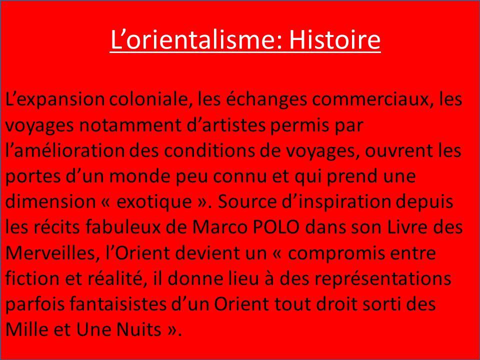 L'Orientalisme : Histoire