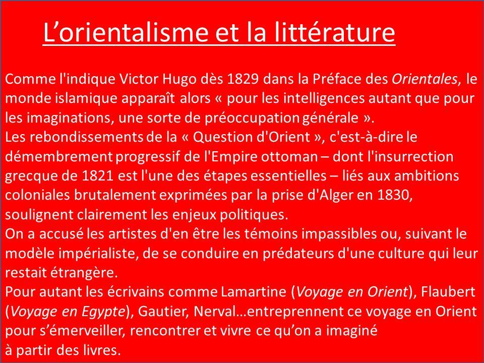 L'Orientalisme et la Littérature