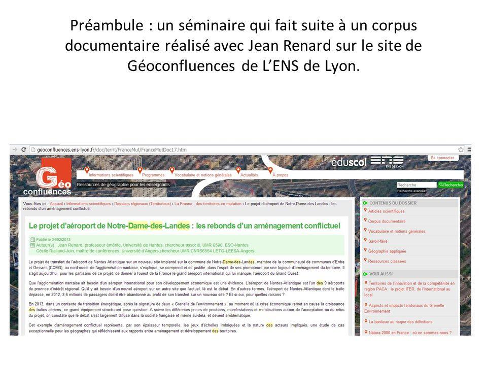 Préambule : un séminaire qui fait suite à un corpus documentaire réalisé avec Jean Renard sur le site de Géoconfluences de L'ENS de Lyon.