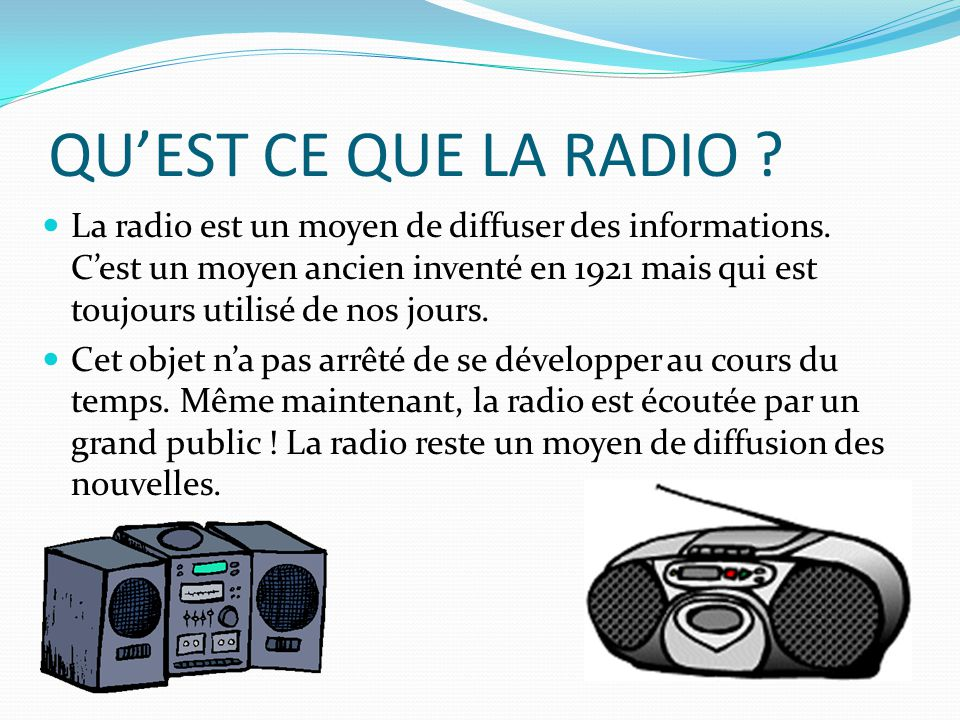QU'EST CE QUE LA RADIO