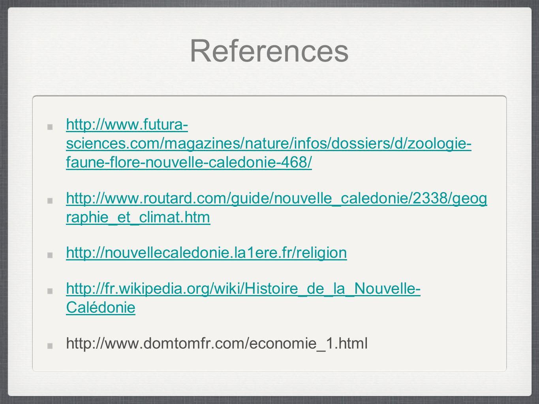 References http://www.futura- sciences.com/magazines/nature/infos/dossiers/d/zoologie- faune-flore-nouvelle-caledonie-468/