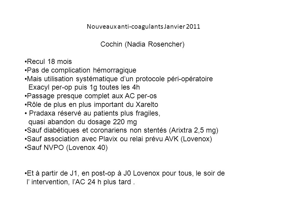 Nouveaux anti-coagulants Janvier 2011