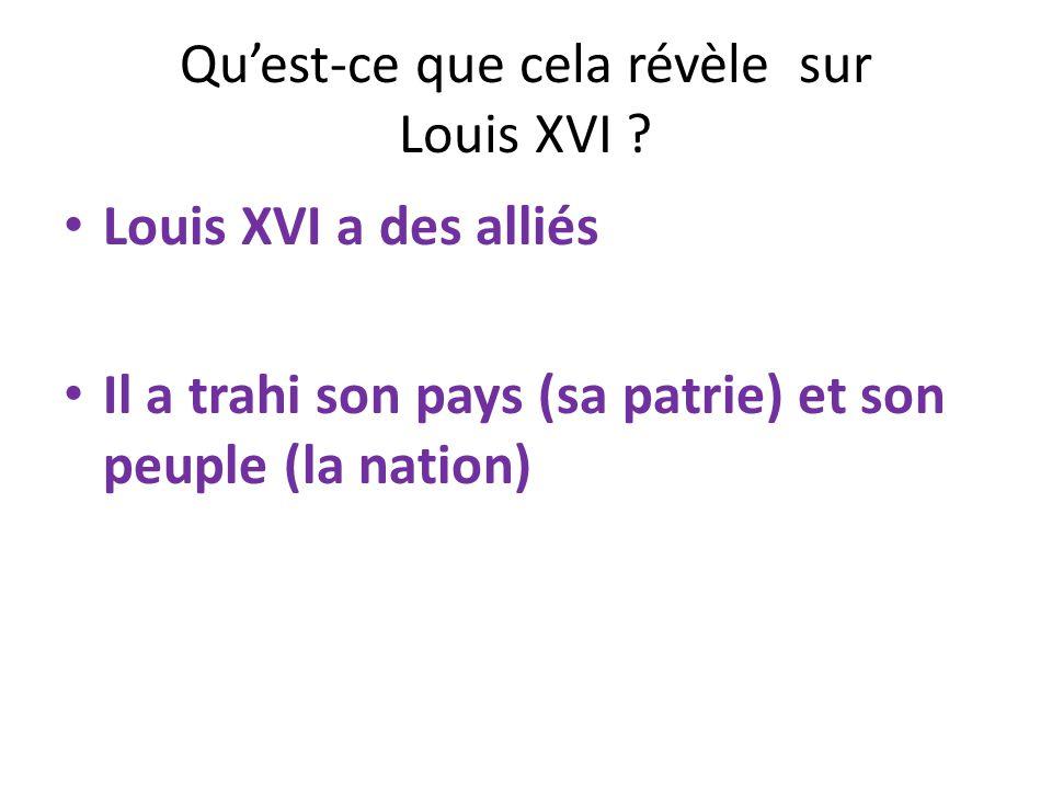 Qu'est-ce que cela révèle sur Louis XVI