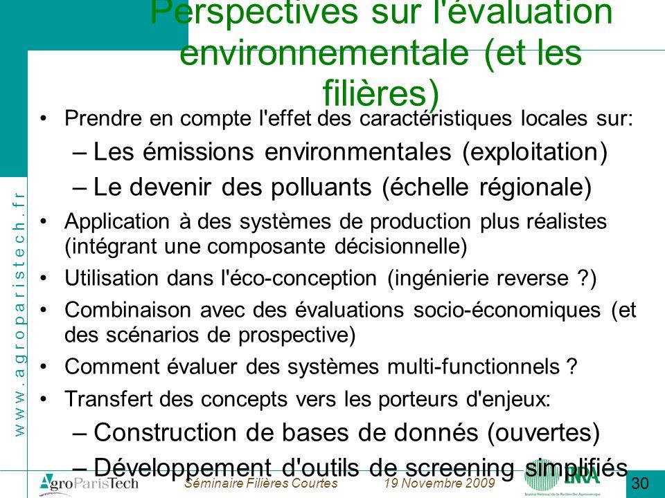 Perspectives sur l évaluation environnementale (et les filières)