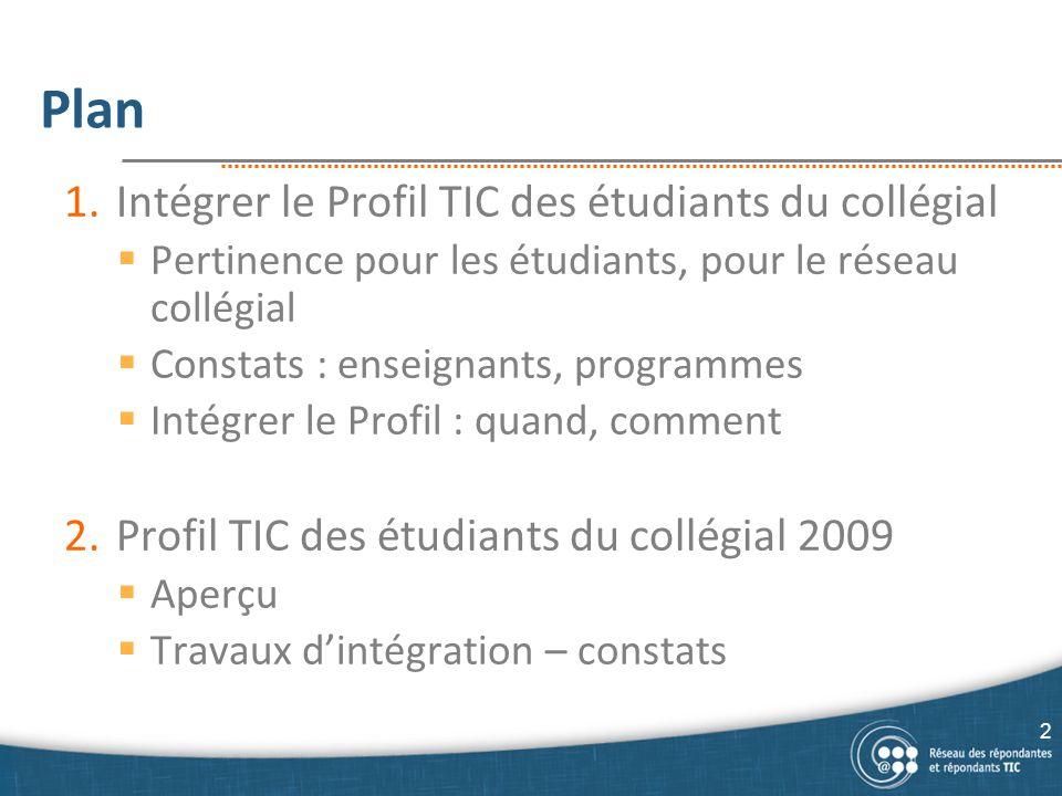 Plan Intégrer le Profil TIC des étudiants du collégial