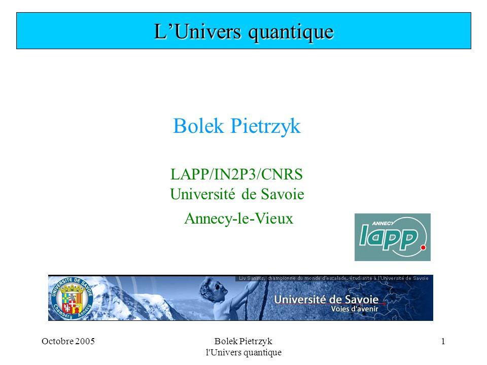Bolek Pietrzyk l Univers quantique