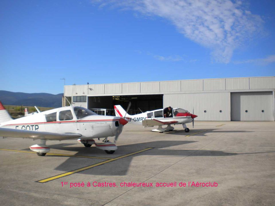 1er posé à Castres, chaleureux accueil de l'Aéroclub