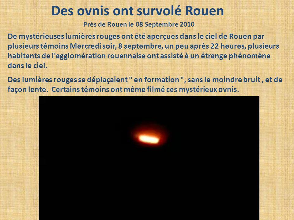 Des ovnis ont survolé Rouen