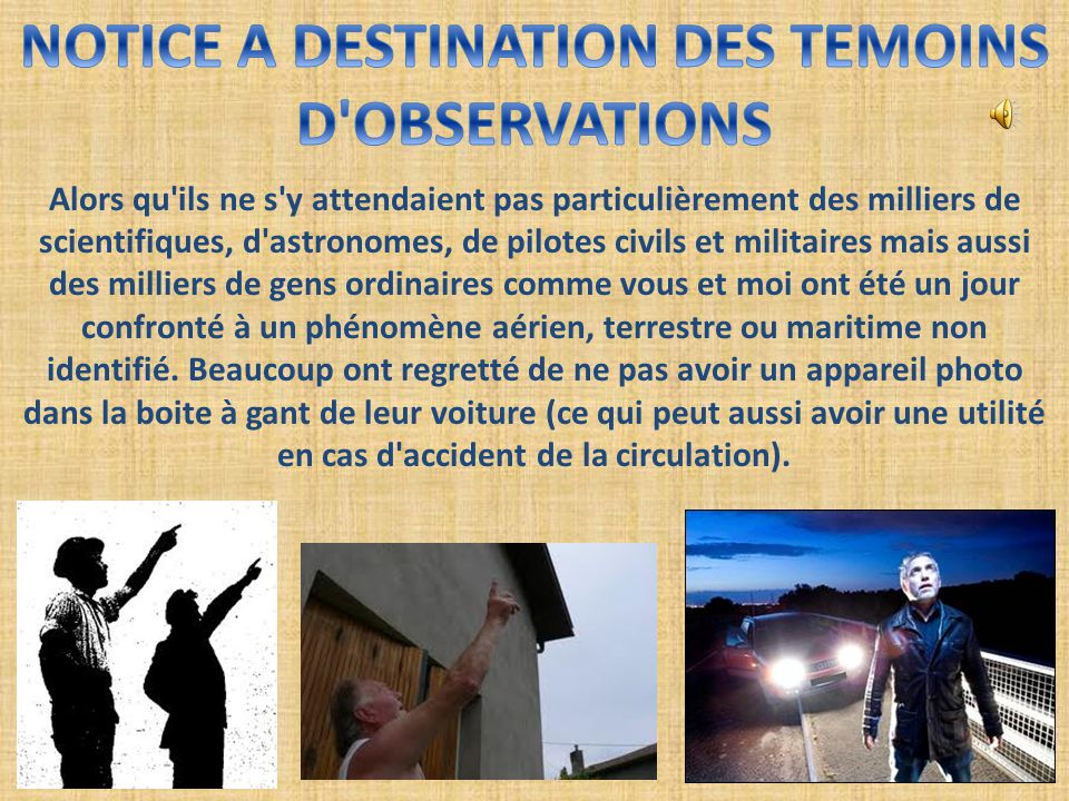 NOTICE A DESTINATION DES TEMOINS D OBSERVATIONS