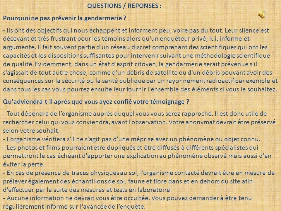 QUESTIONS / REPONSES : Pourquoi ne pas prévenir la gendarmerie