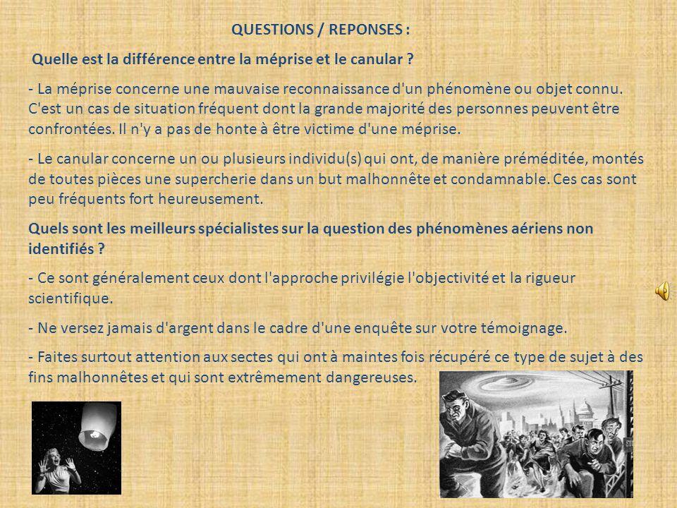QUESTIONS / REPONSES : Quelle est la différence entre la méprise et le canular .