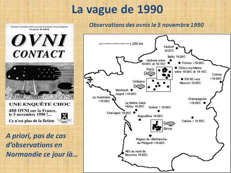La vague de 1990 A priori, pas de cas d'observations en