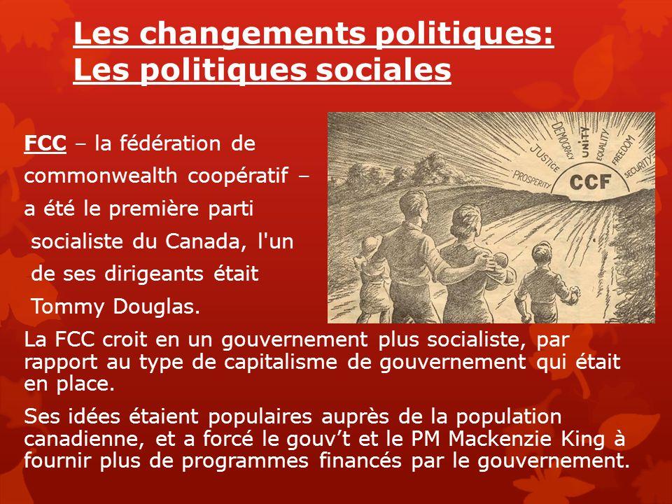 Les changements politiques: Les politiques sociales