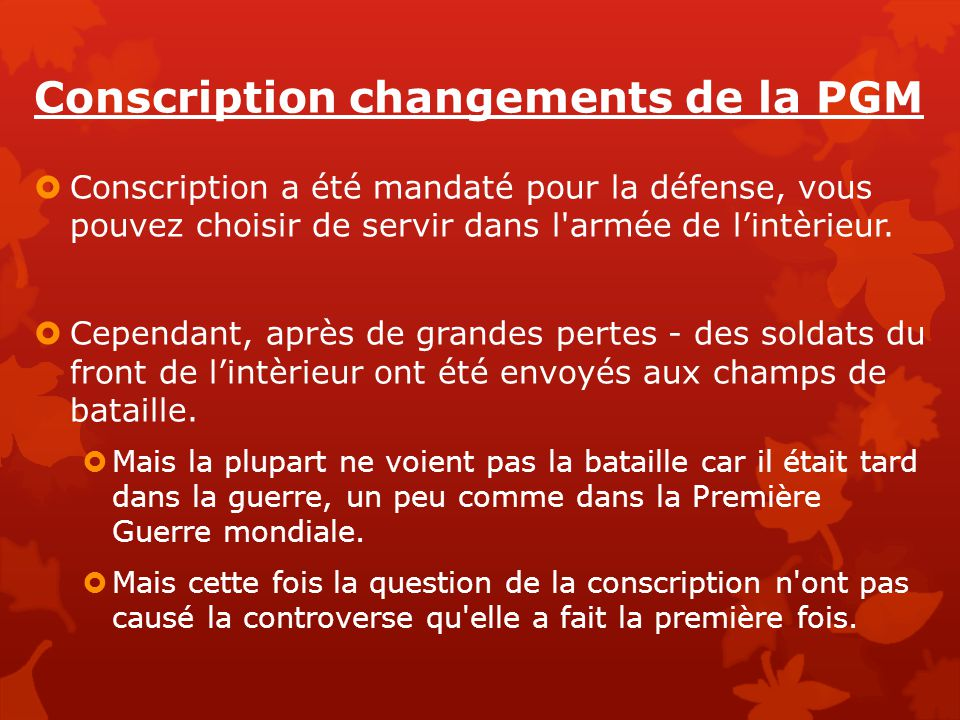 Conscription changements de la PGM