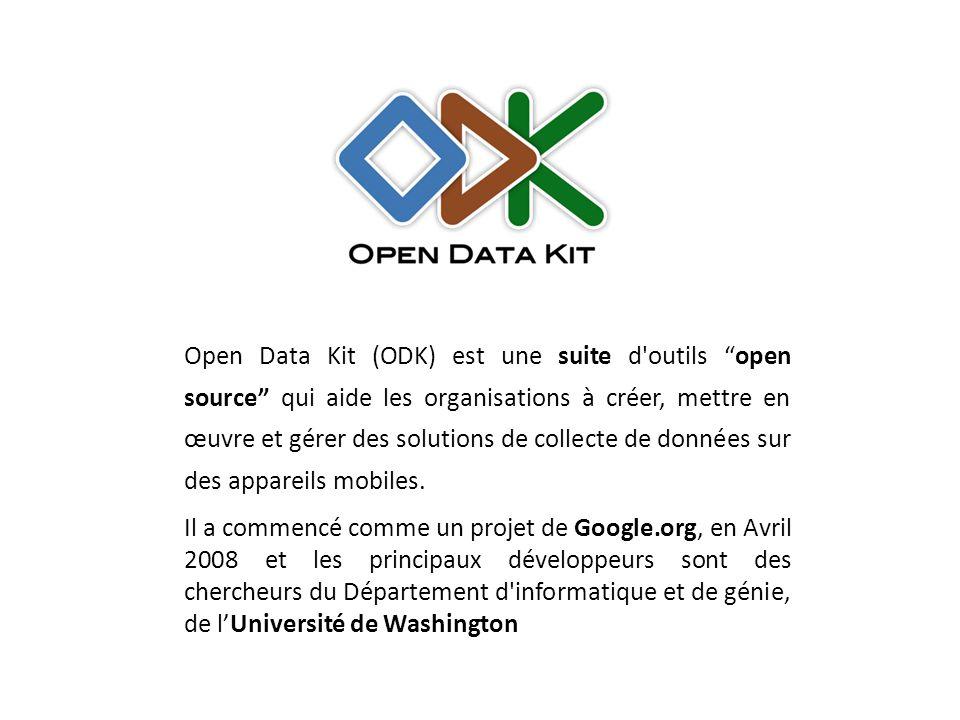 Open Data Kit (ODK) est une suite d outils open source qui aide les organisations à créer, mettre en œuvre et gérer des solutions de collecte de données sur des appareils mobiles.