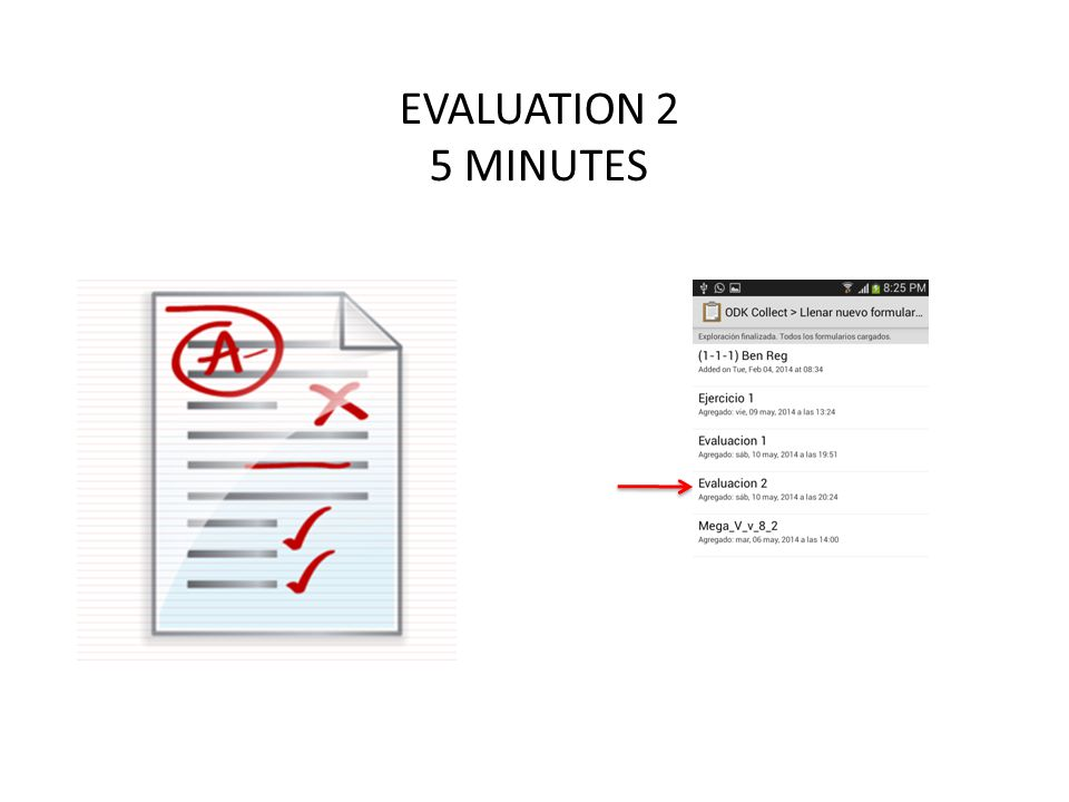 EVALUATION 2 5 MINUTES