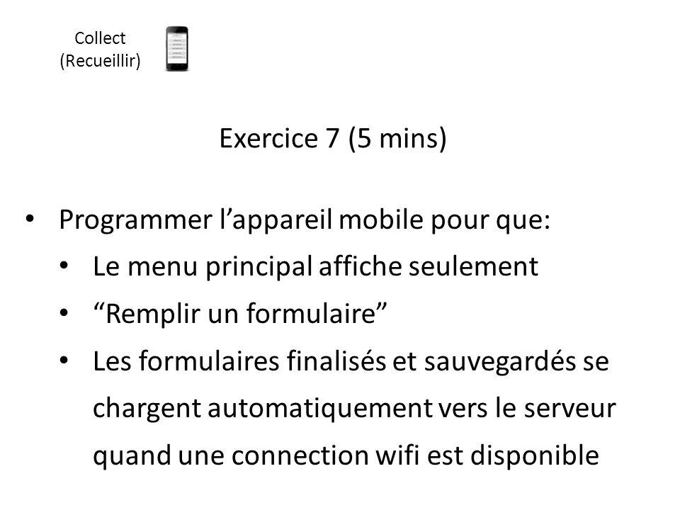 Programmer l'appareil mobile pour que:
