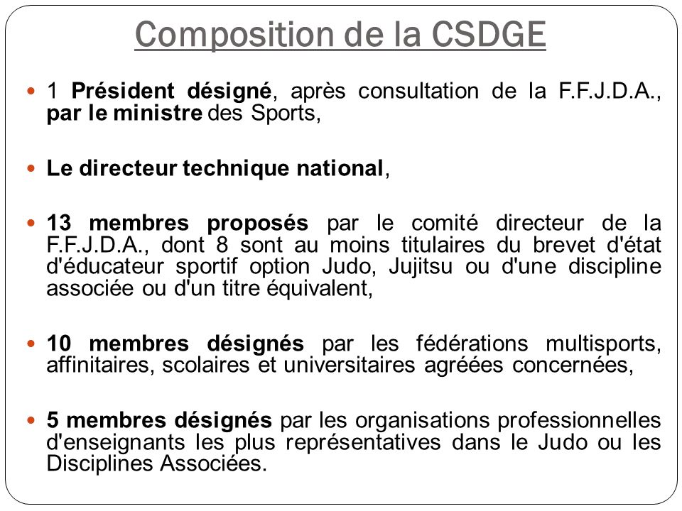 Composition de la CSDGE