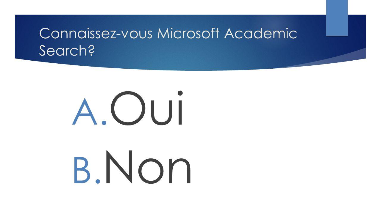 Connaissez-vous Microsoft Academic Search