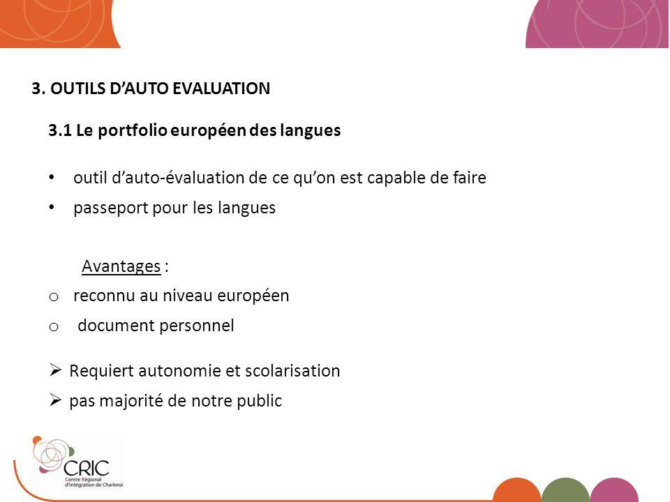 3. OUTILS D'AUTO EVALUATION 3.1 Le portfolio européen des langues