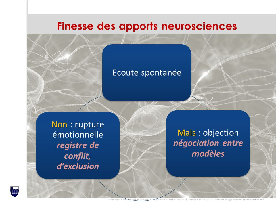 Finesse des apports neurosciences