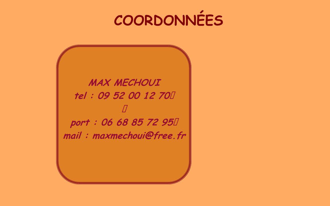 mail : maxmechoui@free.fr