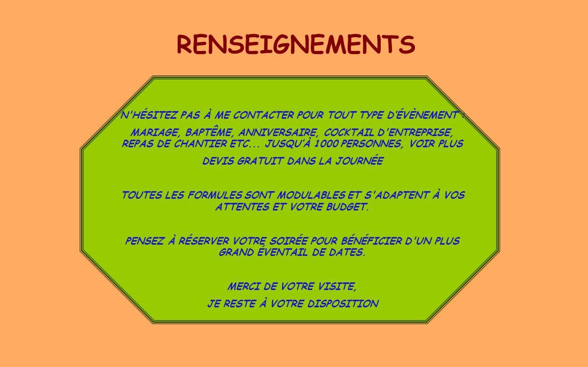 05/04/2017 RENSEIGNEMENTS. N HÉSITEZ PAS À ME CONTACTER POUR TOUT TYPE D'ÉVÈNEMENT :