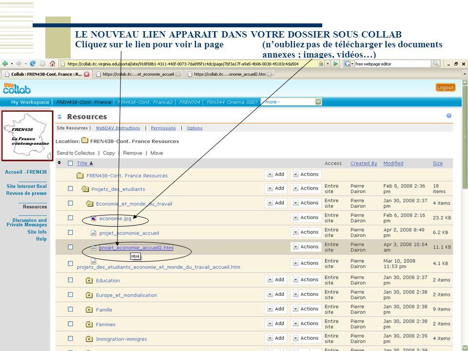 LE NOUVEAU LIEN APPARAIT DANS VOTRE DOSSIER SOUS COLLAB Cliquez sur le lien pour voir la page (n'oubliez pas de télécharger les documents annexes ; images, vidéos…)