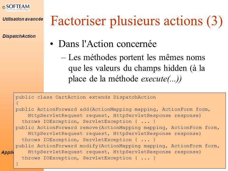 Factoriser plusieurs actions (3)