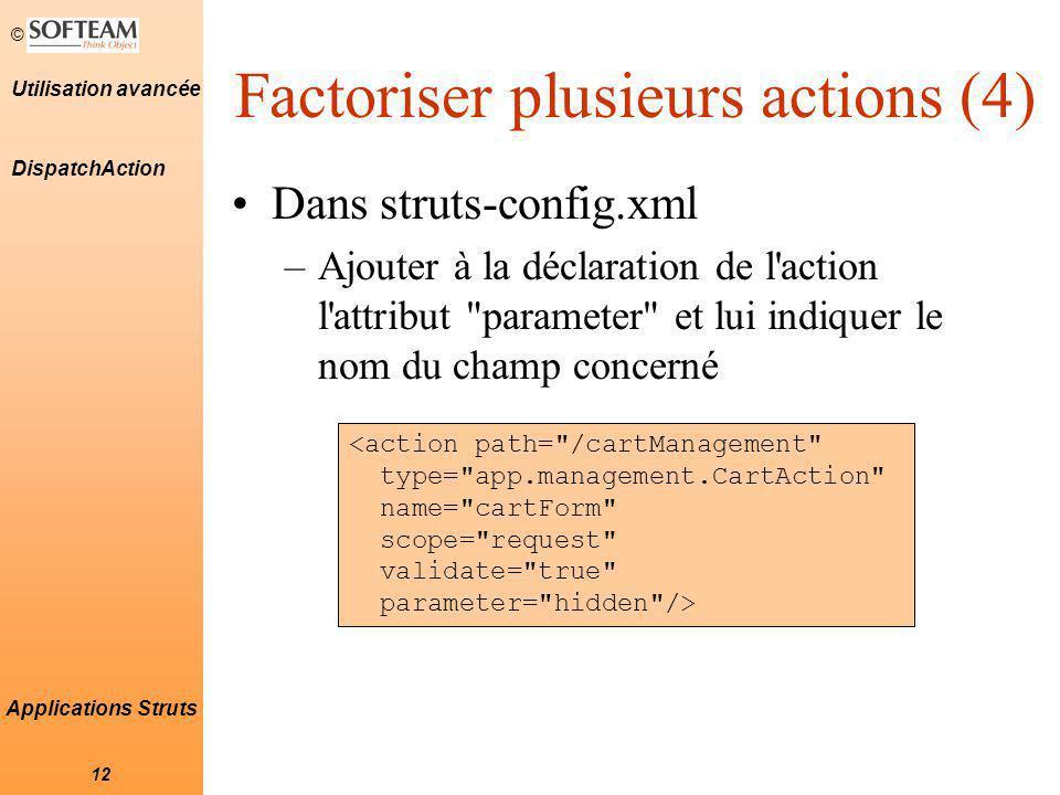 Factoriser plusieurs actions (4)
