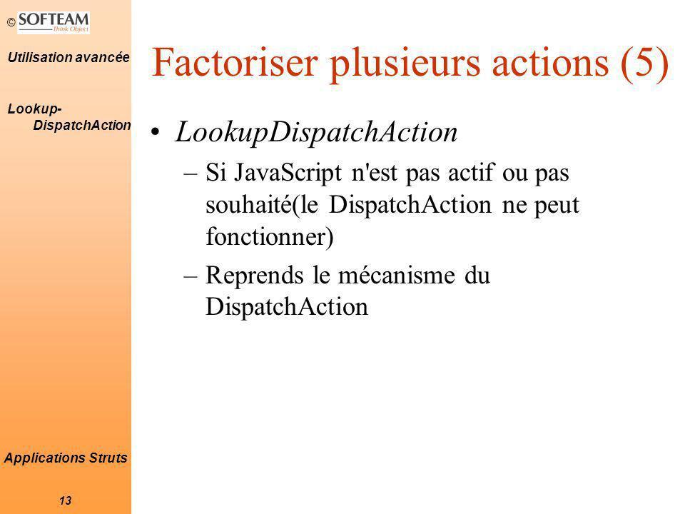 Factoriser plusieurs actions (5)
