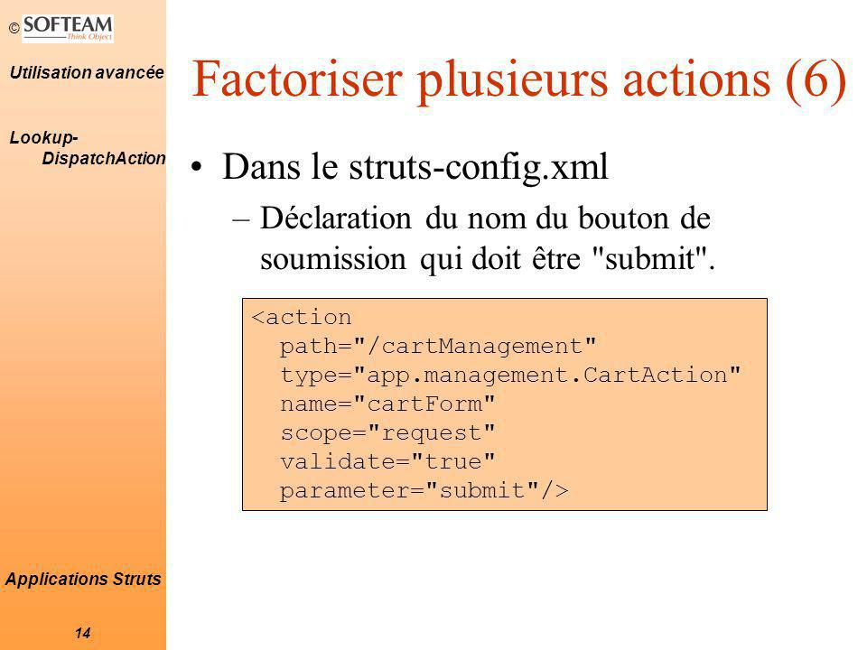 Factoriser plusieurs actions (6)