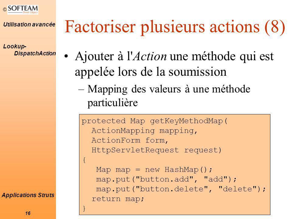 Factoriser plusieurs actions (8)