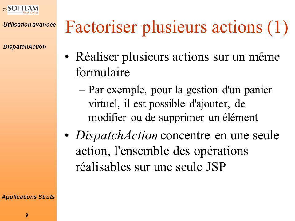 Factoriser plusieurs actions (1)