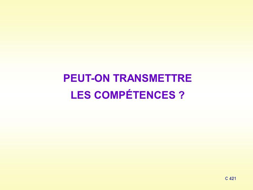 PEUT-ON TRANSMETTRE LES COMPÉTENCES