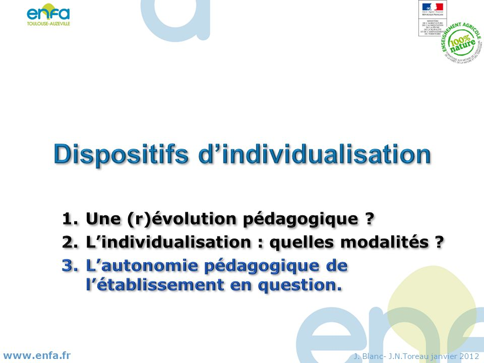 Dispositifs d'individualisation