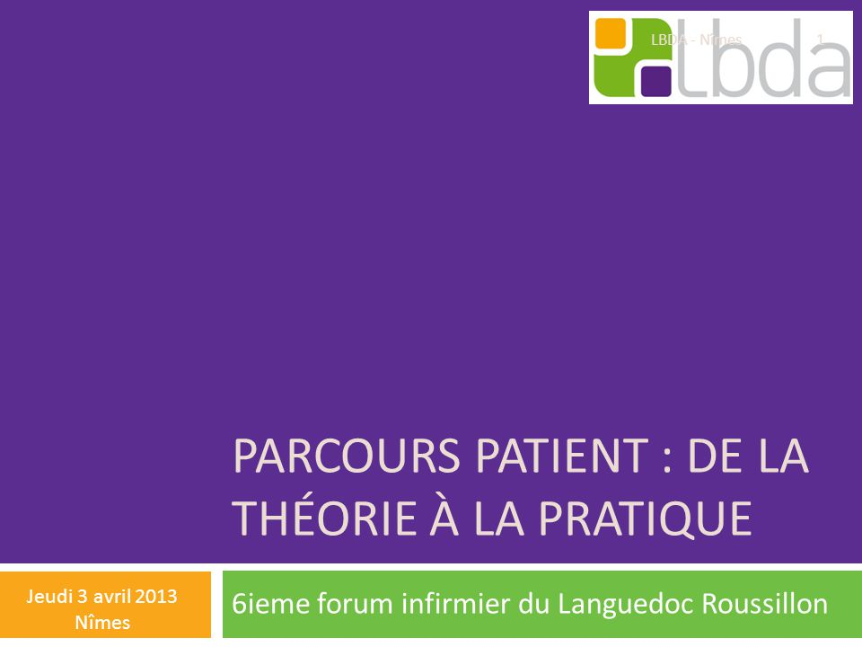 Parcours patient : de la théorie à la pratique