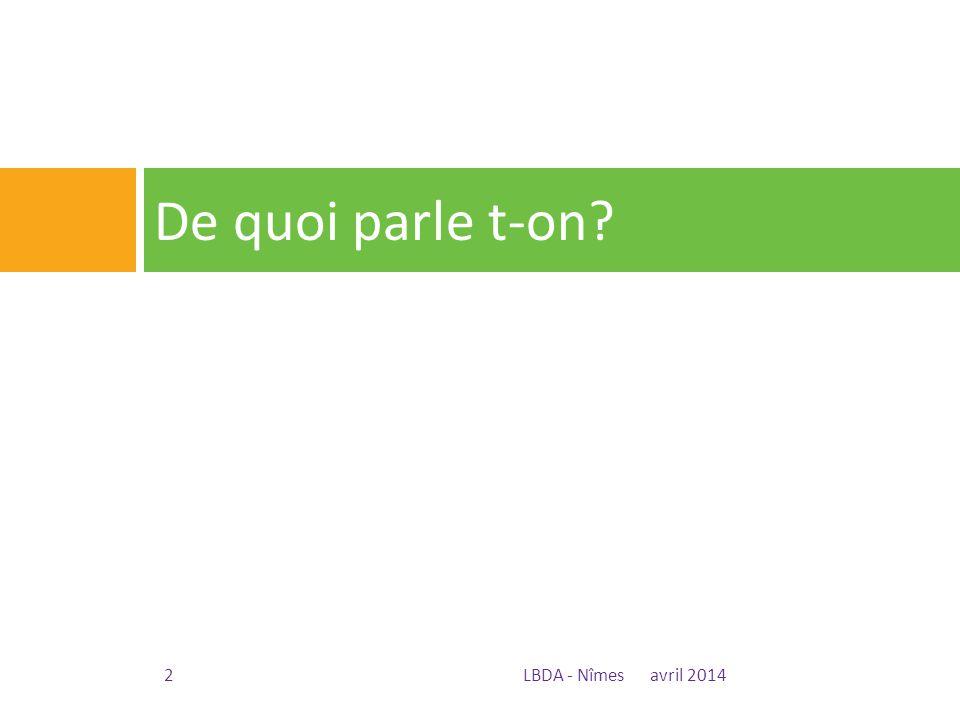 De quoi parle t-on LBDA - Nîmes avril 2014