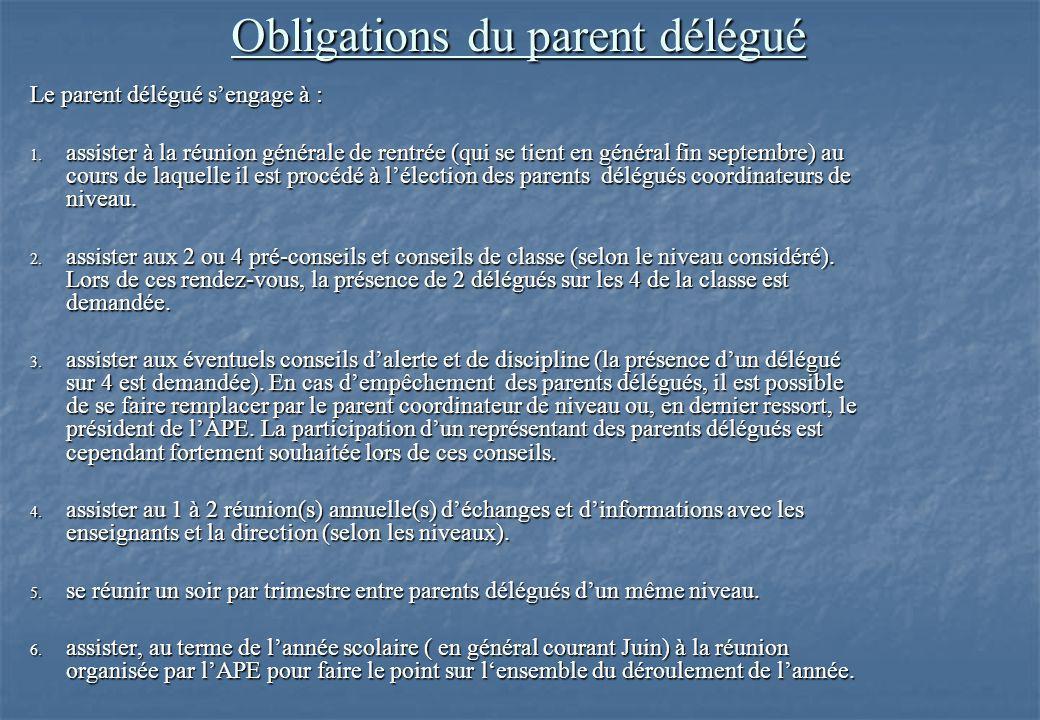 Obligations du parent délégué