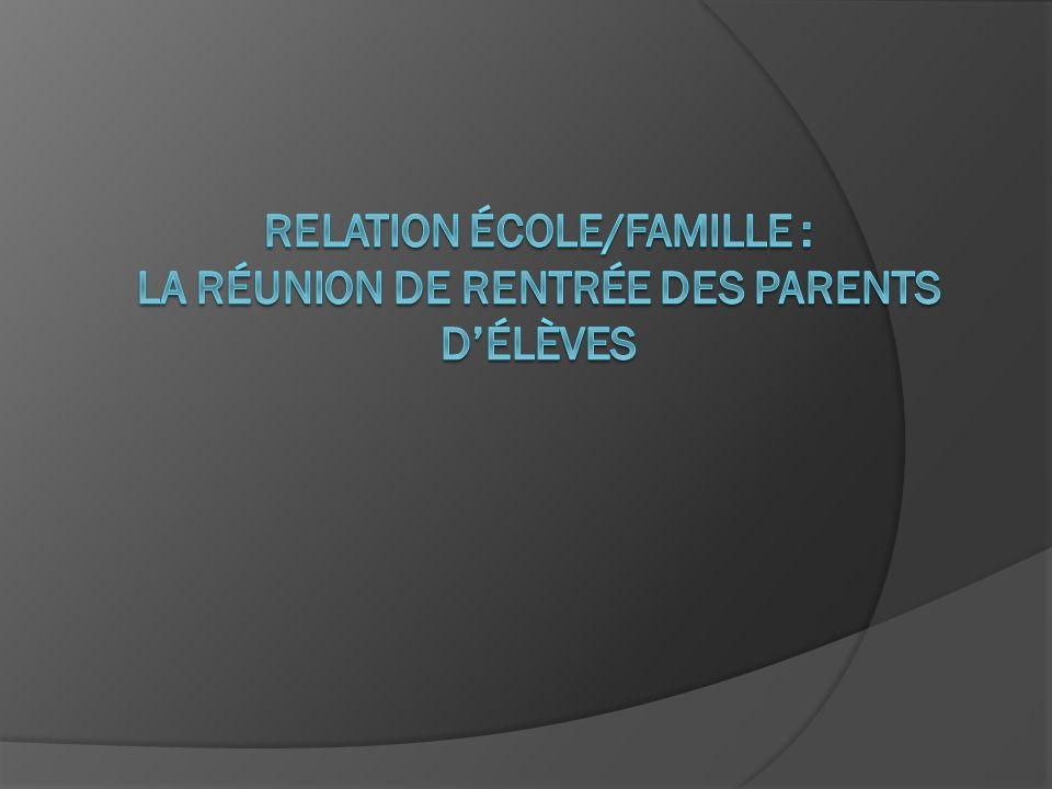 relation école/famille : La Réunion de rentrée des Parents d'élèves