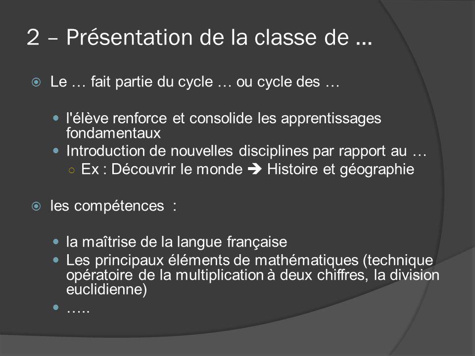 2 – Présentation de la classe de …