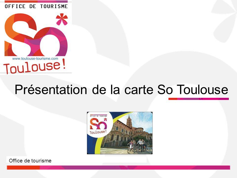 Présentation de la carte So Toulouse