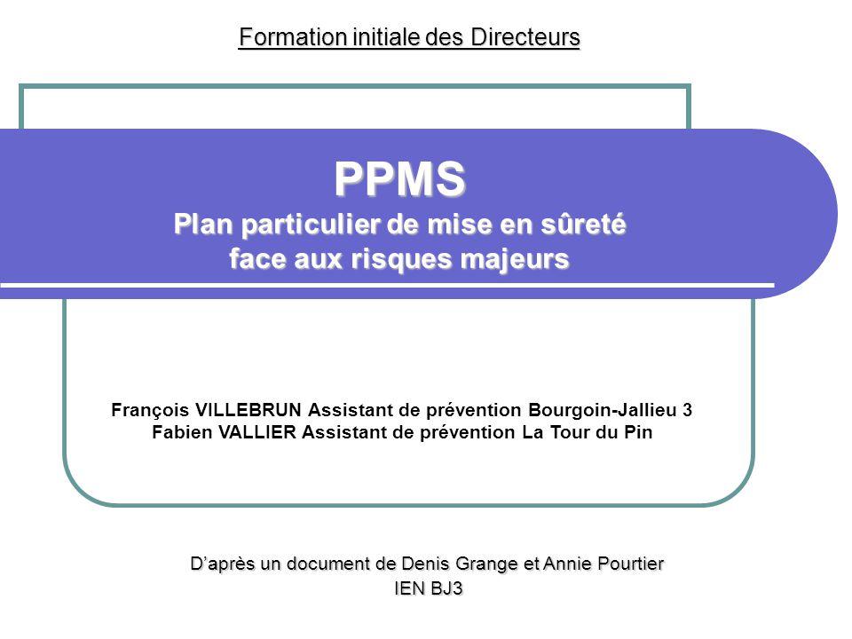 PPMS Plan particulier de mise en sûreté face aux risques majeurs