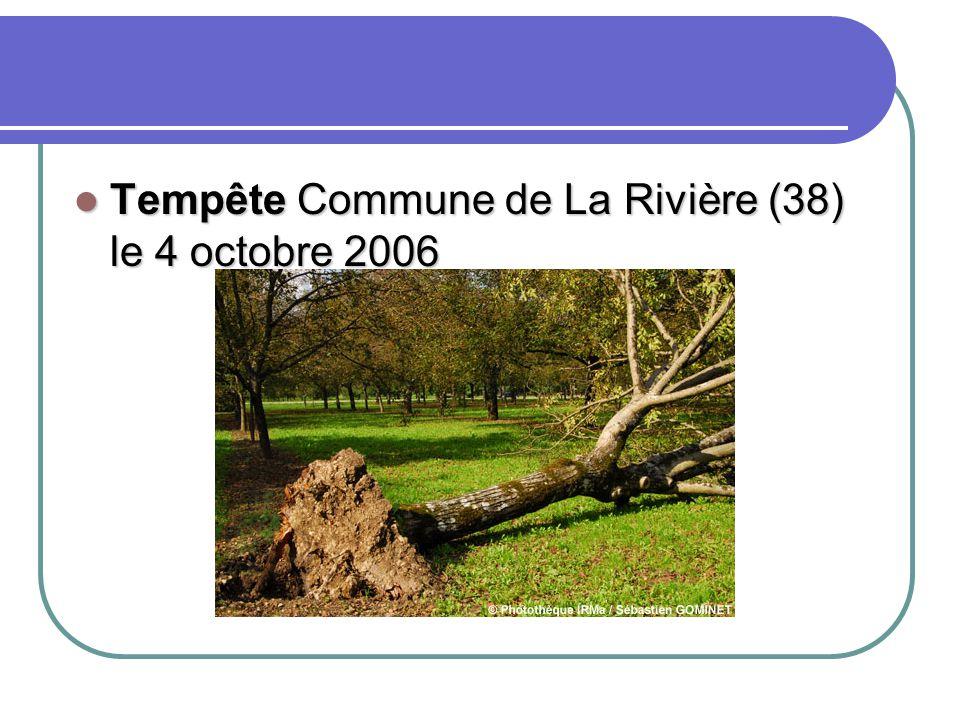 Tempête Commune de La Rivière (38) le 4 octobre 2006