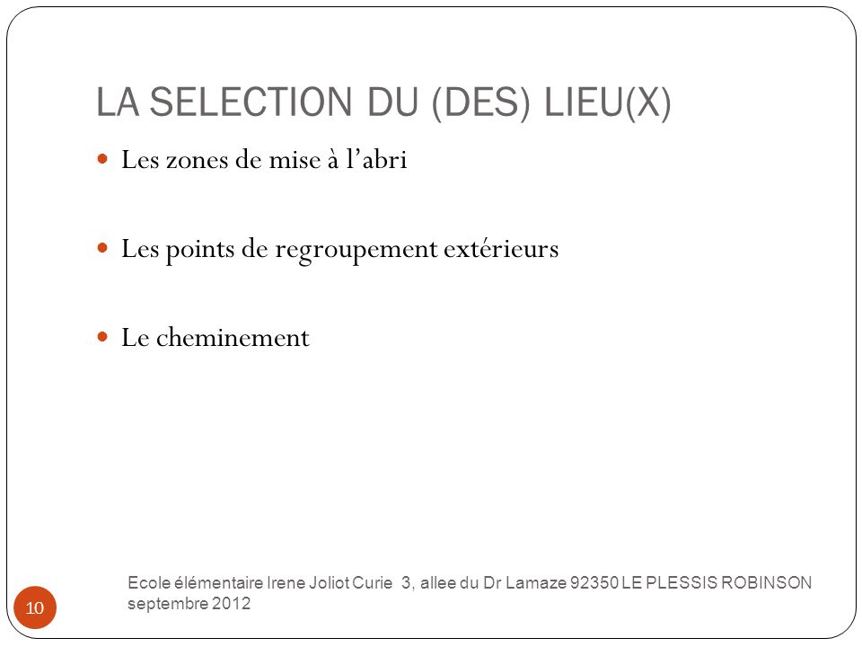 LA SELECTION DU (DES) LIEU(X)